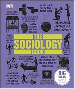 The Sociology Book : Big Ideas Simply Explained (Hardcover)
