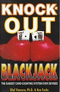 Knock-Out Blackjack: The Easiest Card-Counting System Ever Devised (Paperback)