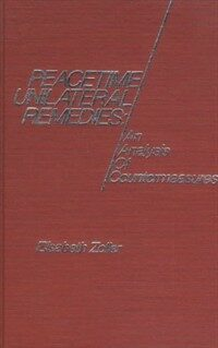Peacetime unilateral remedies : an analysis of countermeasures