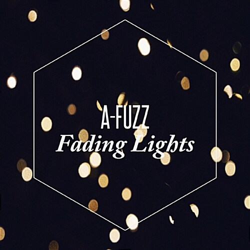 에이퍼즈(A-Fuzz) - EP 1집 Fading Lights