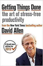 Getting Things Done : The Art of Stress-Free Productivity (Paperback, Rev ed)