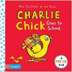 Charlie Chick Goes To School (Hardcover)