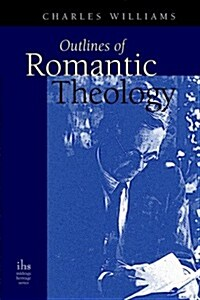 Outlines of Romantic Theology (Paperback)