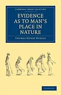 Evidence as to Mans Place in Nature (Paperback)