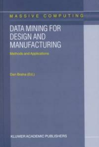 Data mining for design and manufacturing: methods and applications