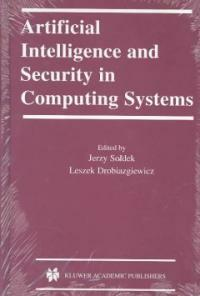Artificial intelligence and security in computing systems: 9th international conference, ACS '2002, Miedzyzdroje, Poland, October 23-25, 2002 : proceedings