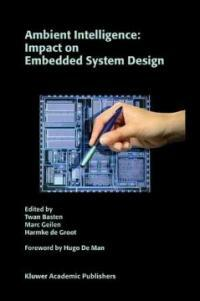 Ambient intelligence : impact on embedded system design