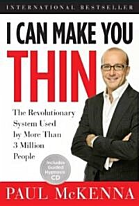 I Can Make You Thin: The Revolutionary System Used by More Than 3 Million People [With CD] (Hardcover)
