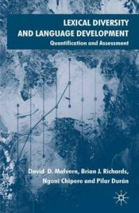 Lexical diversity and language development : quantification and assessment