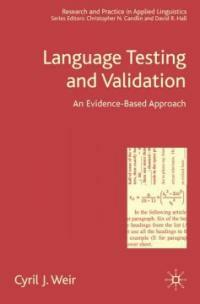 Language testing and validation : an evidence-based approach