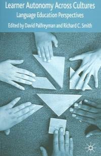 Learner autonomy across cultures : language education perspectives 1st pbk. ed