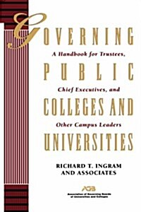 Governing Public Colleges Universities (Hardcover)