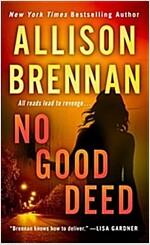 [중고] No Good Deed (Mass Market Paperback)