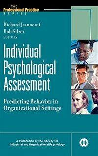 Individual psychological assessment : predicting behavior in organizational settings