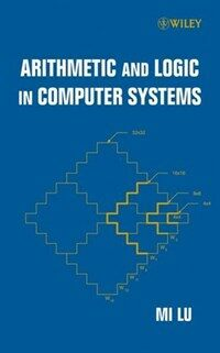 Arithmetic and logic in computer systems