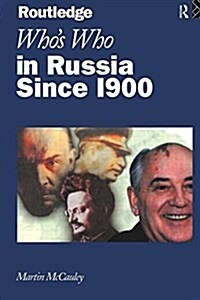 Whos Who in Russia Since 1900 (Paperback)