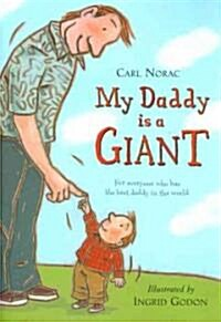 My Daddy Is a Giant (Paperback, New)