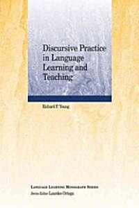 Discursive Practice in Language Learning and Teaching (Paperback)