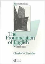 The Pronunciation of English : A Course Book (Paperback, 2nd Edition)