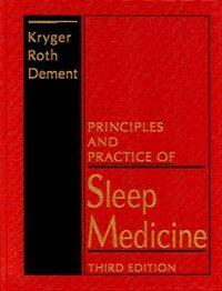 Principles and practice of sleep medicine 3rd ed