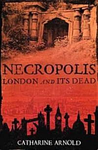 Necropolis (Paperback, New)