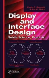 Display and interface design : subtle science, exact art