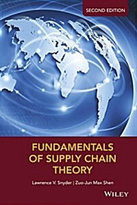 Fundamentals of Supply Chain Theory (Hardcover, 2)