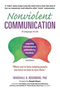 Nonviolent Communication: A Language of Life: Life-Changing Tools for Healthy Relationships (Paperback, 3)