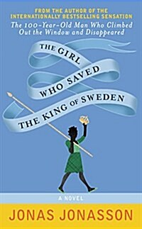 The Girl Who Saved the King of Sweden-Intl Edition (Mass Market Paperback)