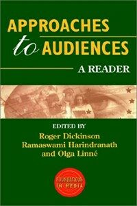 Approaches to audiences : a reader