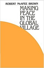 Making Peace in the Global Village (Paperback)