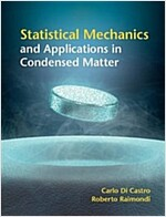 Statistical Mechanics and Applications in Condensed Matter (Hardcover)