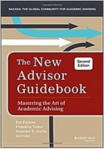 The New Advisor Guidebook: Mastering the Art of Academic Advising (Hardcover)