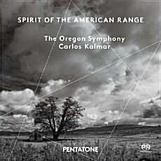 [수입] Spirit of the American Range (20세기 미국 대표 작곡가들의 오케스트라 작품들) [SACD Hybrid]