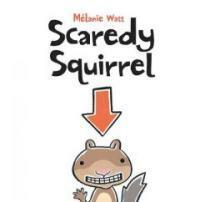Scaredy Squirrel (Paperback)