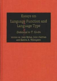 Essays on language function and language type : dedicated to T. Givón