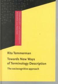 Towards new ways of terminology description : the sociocognitive-approach