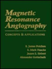 Magnetic resonance angiography: concepts & applications