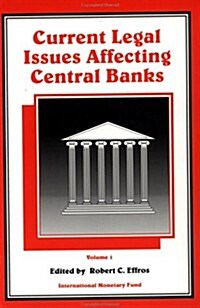 Current Legal Issues Affecting Central Banks (Paperback)