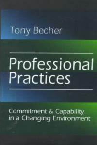 Professional practices : commitment & capability in a changing environment