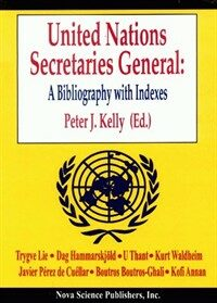 United Nations secretaries general : a bibliography with indexes