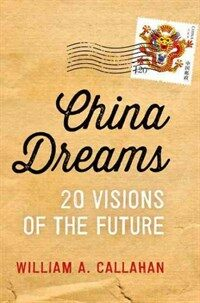 China Dreams: 20 Visions of the Future (Paperback)