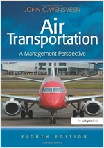 Air Transportation : A Management Perspective (Paperback, 8 New edition)