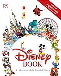 The Disney Book: A Celebration of the World of Disney (Hardcover)