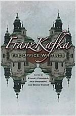Franz Kafka: The Office Writings (Paperback)