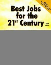 Best jobs for the 21st century 3rd ed