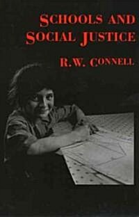 Schools and Social Justice (Paperback)