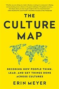 The Culture Map (Intl Ed): Decoding How People Think, Lead, and Get Things Done Across Cultures (Paperback)