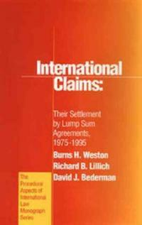 International claims : their settlement by lump sum agreements, 1975-1995