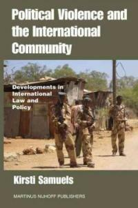 Political violence and the international community : developments in international law and policy